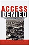 Access Denied, Hussein Abu Hussein and Fiona McKay, 184277123X