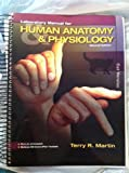 Laboratory Manual for Human Anatomy & Physiology: Cat Version, 2nd Edition, Terry R. Martin, 0073378224