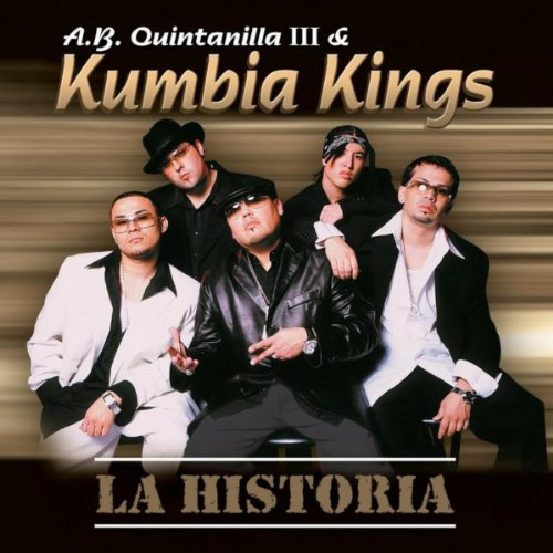 La Historia by A.B. Quintanilla III & Kumbia Kings on Amazon Music - Amazon.com