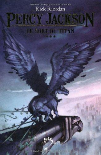 Percy Jackson n° 3 Le sort du titan
