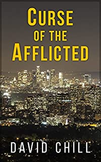 Curse Of The Afflicted by David Chill ebook deal