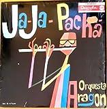 JA-Ja-Pacha - Vinyl Record by Orquesta Aragon