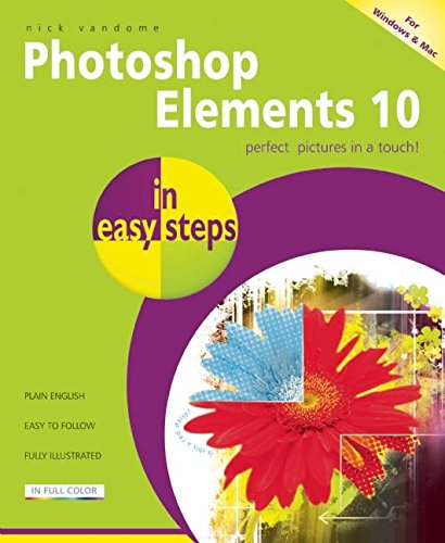 Photoshop Elements 10 in easy steps by In Easy Steps Limited