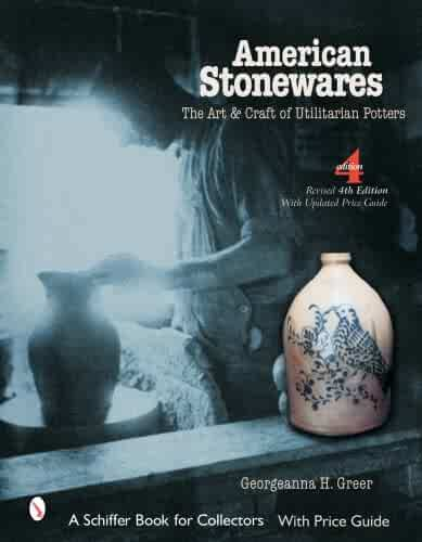 American Stonewares: The Art And Craft of Utilitarian Potters (Schiffer Book for Collectors (Hardcover))