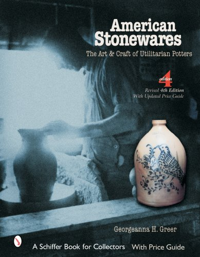 Stoneware Art (American Stonewares: The Art And Craft of Utilitarian Potters (Schiffer Book for Collectors (Hardcover)))