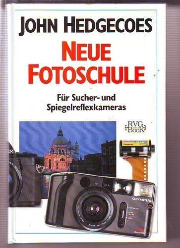 Price comparison product image John Hedgecoes neue Fotoschule. Für Sucher- und Spiegelreflexkameras