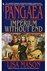 Imperium Without End (Pangeae, Book 1) Mass Market Paperback