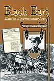 Black Bart, Elusive Highwayman-Poet, Laika Dajani, 0897451953