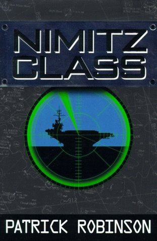Nimitz Class (Arnold Morgan, Book 1) ()
