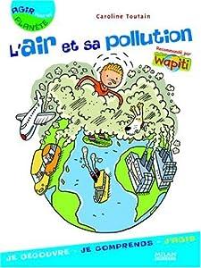 """Afficher """"L'air et sa pollution"""""""