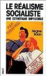 Le Réalisme socialiste : Une esthétique impossible par Robin