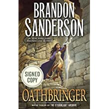 Oathbringer: Book Three of the Stormlight Archive AUTOGRAPHED by Brandon Sanderson (SIGNED EDITION) Available 11/14/17 Limited Quantity Available