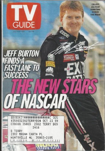 TV Guide July 17-23, 1999 (1 of 4 covers) (Jeff Burton Finds a Fast Lane to Success: The New Stars of NASCAR; Red Hot & Blue: Leading Men Come and Go, But NYPD Blue's Amazing Dennis Franz is a Survivor; Woodstock '99 Lineup: Rocker Sheryl Crow Knows How To Have Some Fun, Volume 47, No. 29, Issue #2416)
