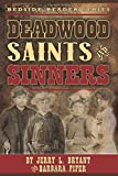 img - for Deadwood Saints and Sinners (Bedside Reader) book / textbook / text book