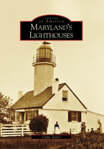 Maryland Lighthouses - Maryland's Lighthouses (Images of America: Maryland)
