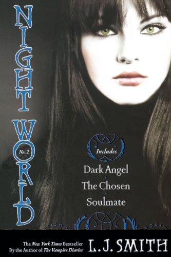 Dark Angel; The Chosen; Soulmate (Turtleback School & Library Binding Edition) (Night World (Special Bind-Up Reissues))