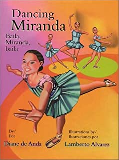 Dancing Miranda / Baila, Miranda, baila (Pinata Bilingual Picture Books) (English