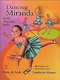 Dancing Miranda, Diane De Anda, 1558853235