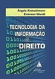 Tecnologia da Informação e Direito