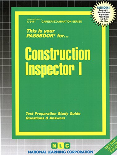 Construction Inspector I(Passbooks) (Career Examination Passbooks)