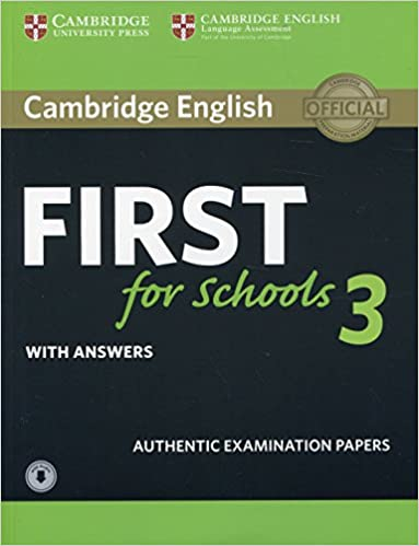 Cambridge English First For Schools 3 Student's Book With Answers With Audio por Cambridge Assessment