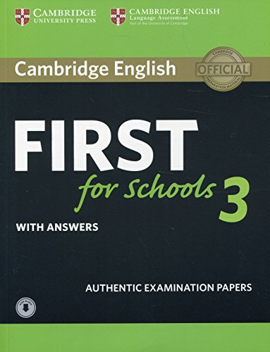 Cambridge English First for Schools 3 Student's Book with Answers with Audio (FCE Practice Tests)