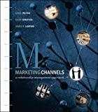img - for Marketing Channels: A Relationship Management Approach book / textbook / text book