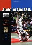 Judo in the U. S., David Matsumoto and Michel Brousse, 1556435630
