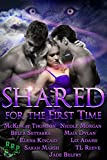img - for Shared for the First Time: A Paranormal M nage Romance Boxset book / textbook / text book