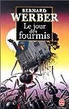 """Afficher """"Jour des fourmis (Le)"""""""