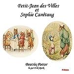 Petit-Jean des Villes et Sophie Canétang   Beatrix Potter
