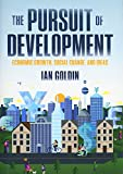 img - for The Pursuit of Development: Economic Growth, Social Change and Ideas book / textbook / text book