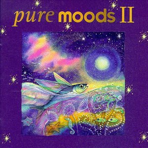Pure Moods, Vol. II by Virgin Records Us