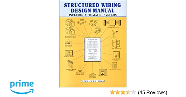 structured wiring design manual robert n bucceri 9780970005717 rh amazon com Structured Cabling Network Diagram Structured Media Box