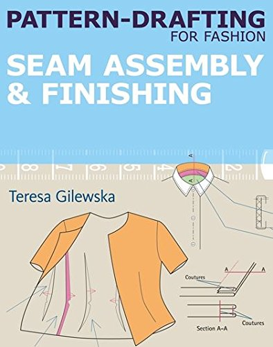 (Pattern-drafting for Fashion: Seam Assembly & Finishing)