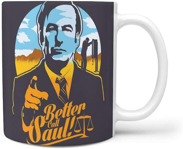 Clubdeer Better Call Saul 11OZ Size Cup Novelty Cup Novelty Gift for Men Women for Office Work Dishwasher and Microwave Safe