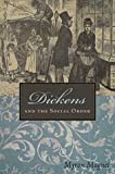 Dickens and the Social Order, Myron Magnet, 193223635X