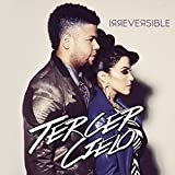 Irreversible by Tercer Cielo (2014-05-04)