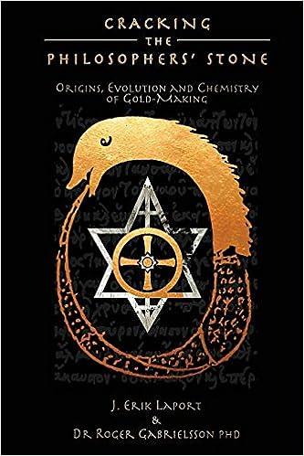 Descargar gratis Cracking The Philosophers' Stone: Origins, Evolution And Chemistry Of Gold-making (paperback Black & White Edition) PDF