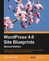 WordPress 4.0 Site Blueprints, 2nd Edition