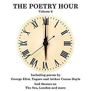 The Poetry Hour, Volume 6 Audiobook
