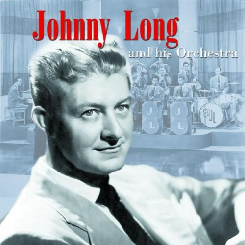 Johnny Long and his Orchestra