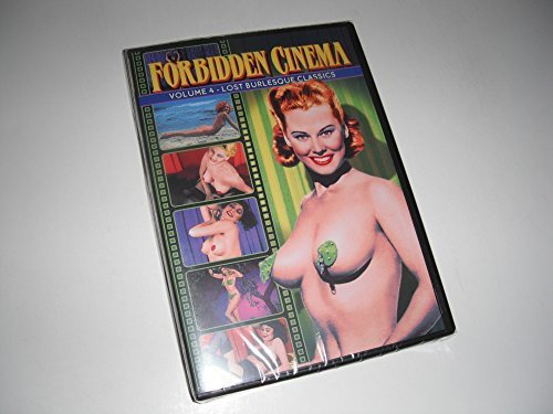 Forbidden Cinema, Volume 4: Lost Burlesque Classics