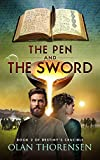 The Pen and the Sword (Destiny's Crucible Book 2)