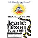 """""""The Child of the East"""": Jeane Dixon was right"""