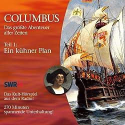 Ein kühner Plan (Columbus 1)