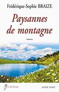 Paysannes de montagne par Frédérique-Sophie Braize