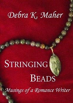 Stringing Beads Musings Romance Writer ebook product image