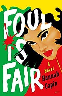Book Cover: Foul is Fair: A Novel