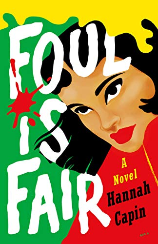 Foul is Fair: A Novel by [Capin, Hannah]